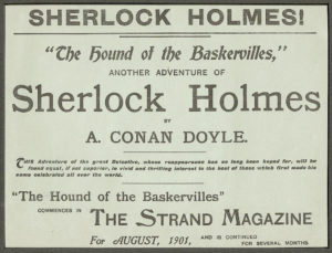 Copyright Bites. The Strand Magazine's advertising broadsheet of Sir Arthur Conan Doyle's The Hound of the Baskervilles. It is not clear whether this image is in copyright or not, but the image has been distributed by Wikimedia Commons under the CC BY-SA 2.0 licence. Source: Wikimedia Commons
